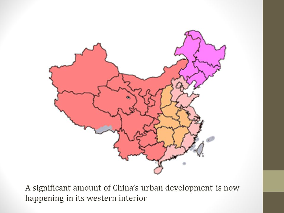 A significant amount of China's urban development is now happening in its western interior