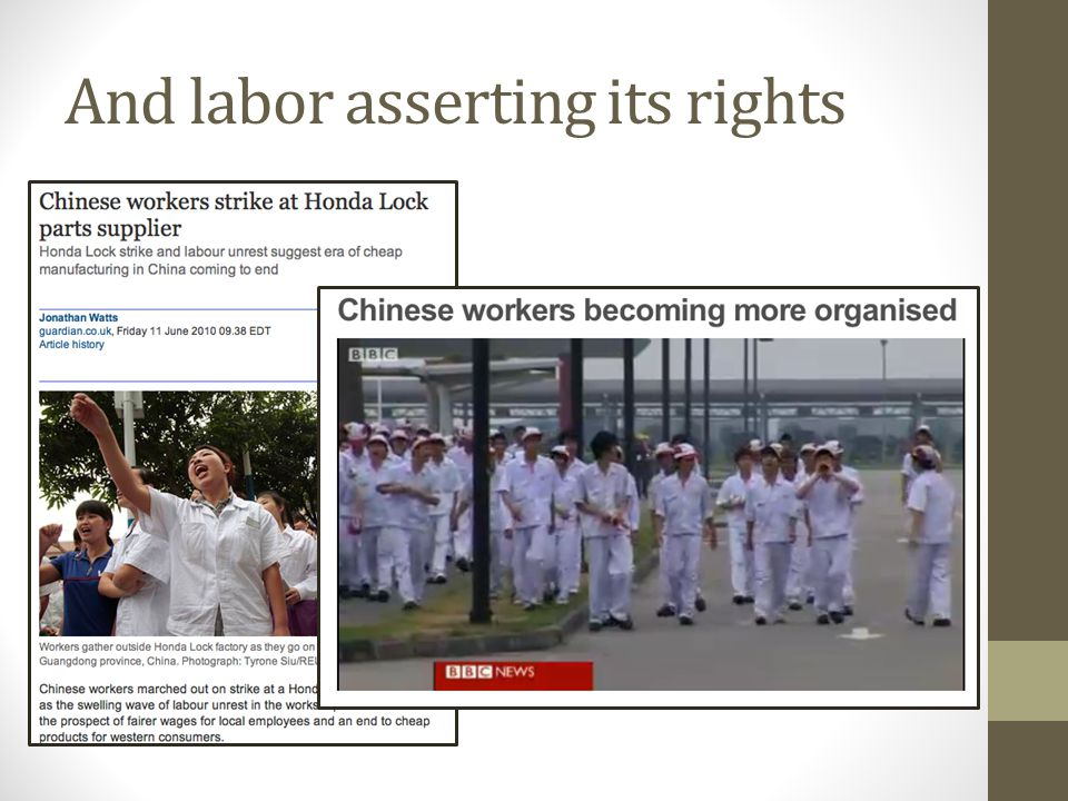 And labor asserting its rights