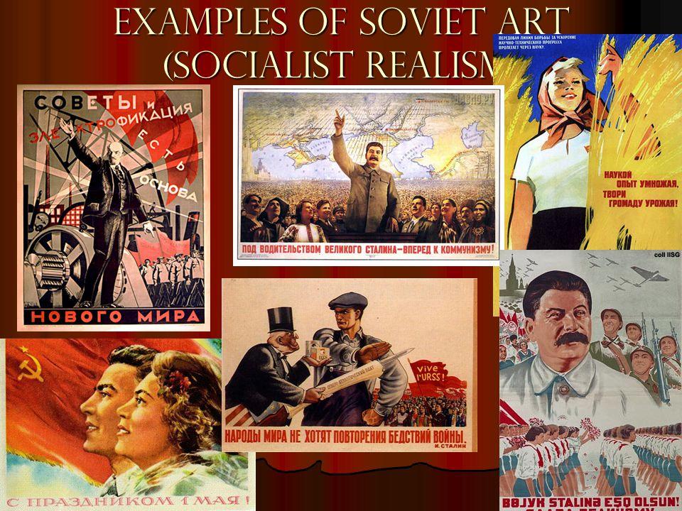 Examples of Soviet Art (Socialist Realism)