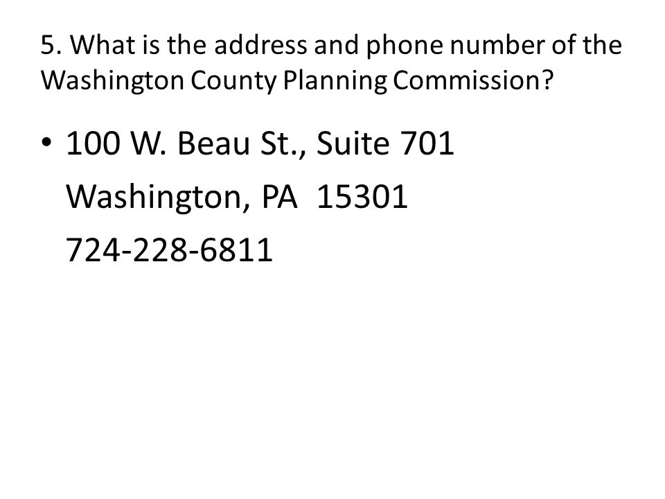 5. What is the address and phone number of the Washington County Planning Commission.