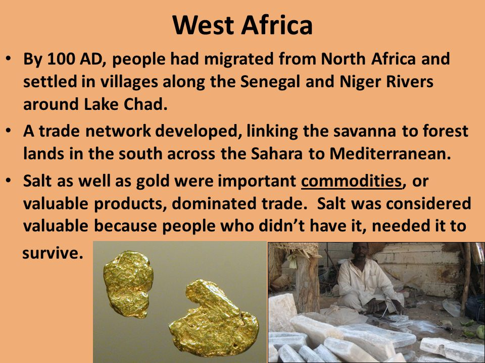 Ghana Land of Gold Ghana, between the Senegal and Niger Rivers, controlled the gold-salt trade.
