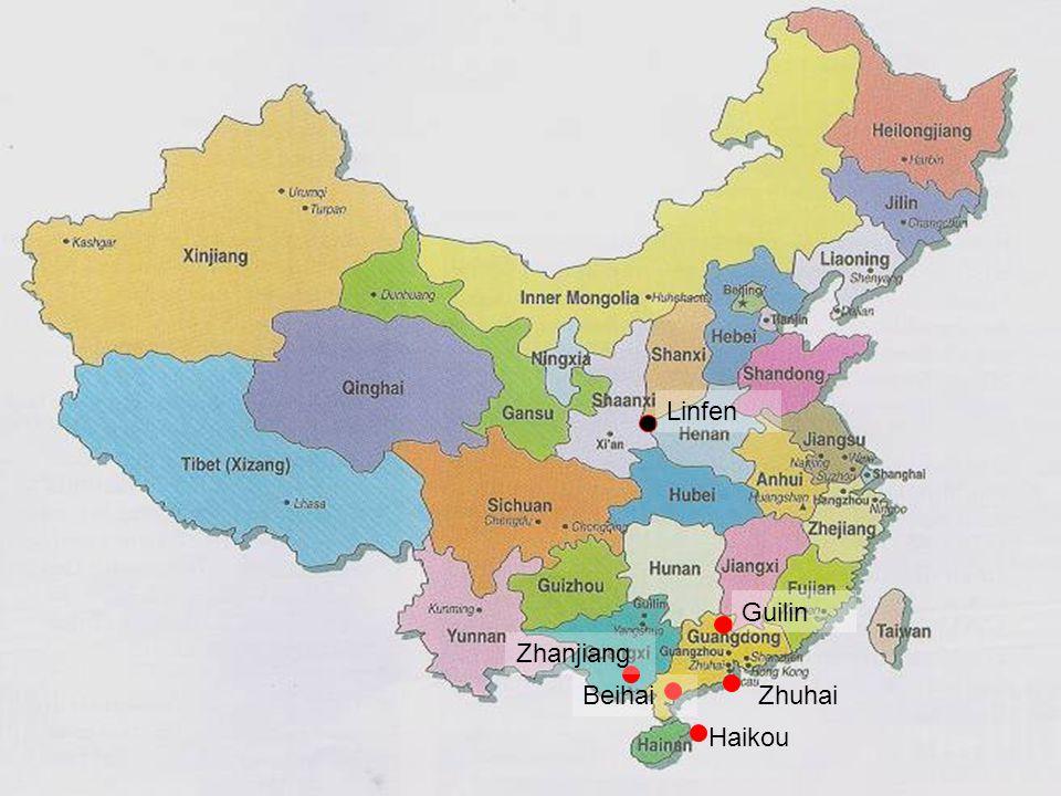 Haikou ZhuhaiBeihai Guilin Zhanjiang Linfen