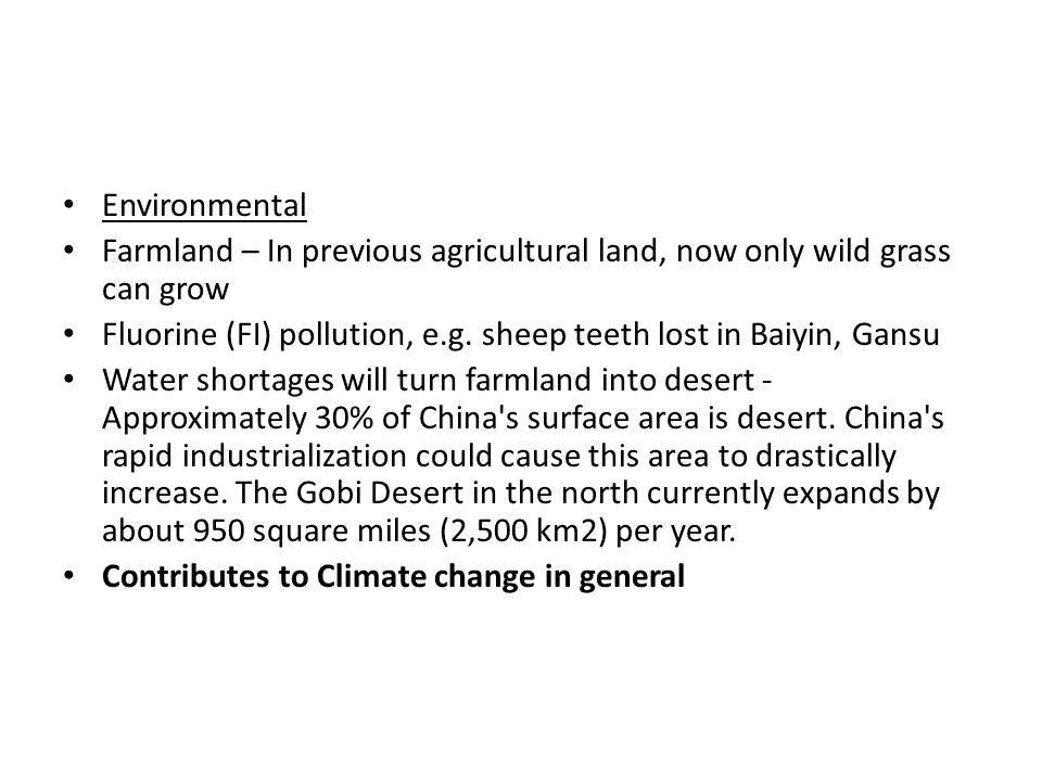 Environmental Farmland – In previous agricultural land, now only wild grass can grow Fluorine (FI) pollution, e.g.