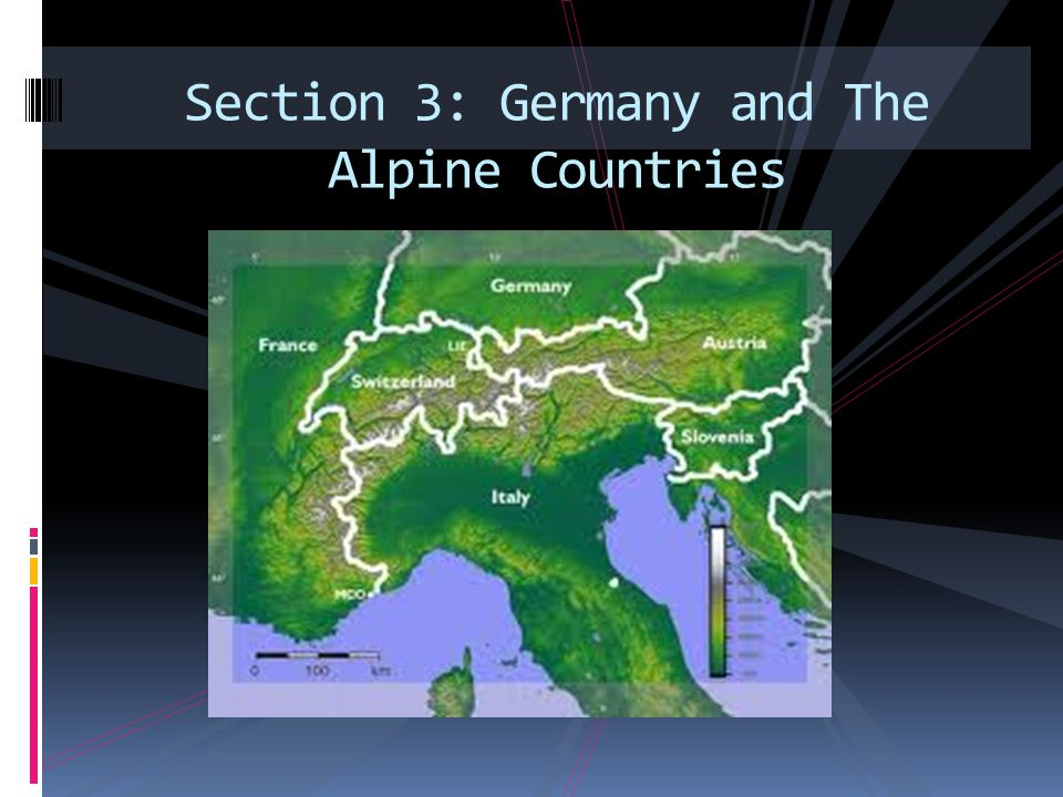 Section 3: Germany and The Alpine Countries
