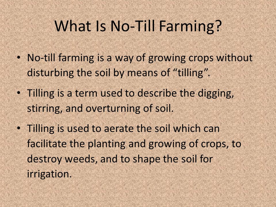 What Is No-Till Farming.
