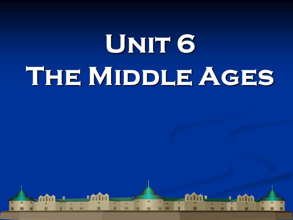 Unit 6 The Middle Ages
