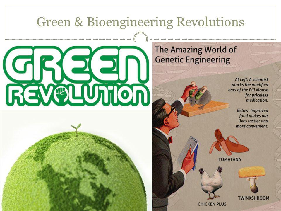 Green & Bioengineering Revolutions