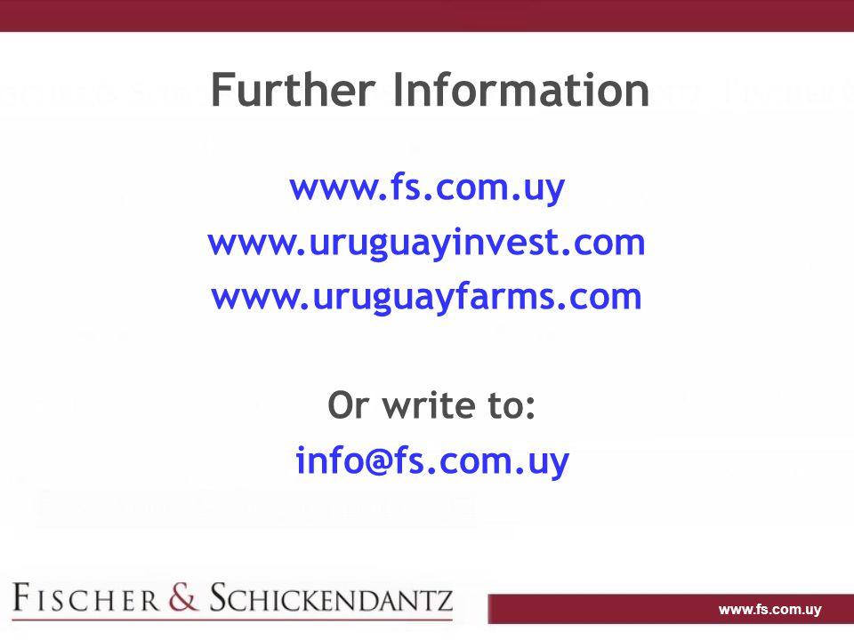 www.fs.com.uy Further Information www.fs.com.uy www.uruguayinvest.com www.uruguayfarms.com Or write to: info@fs.com.uy