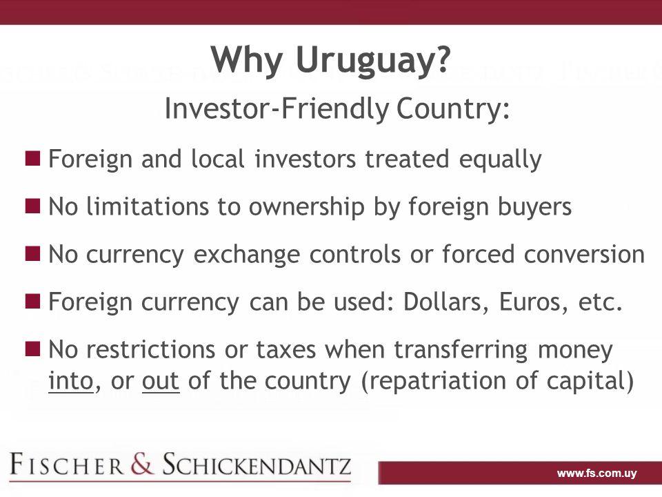 www.fs.com.uy Why Uruguay.