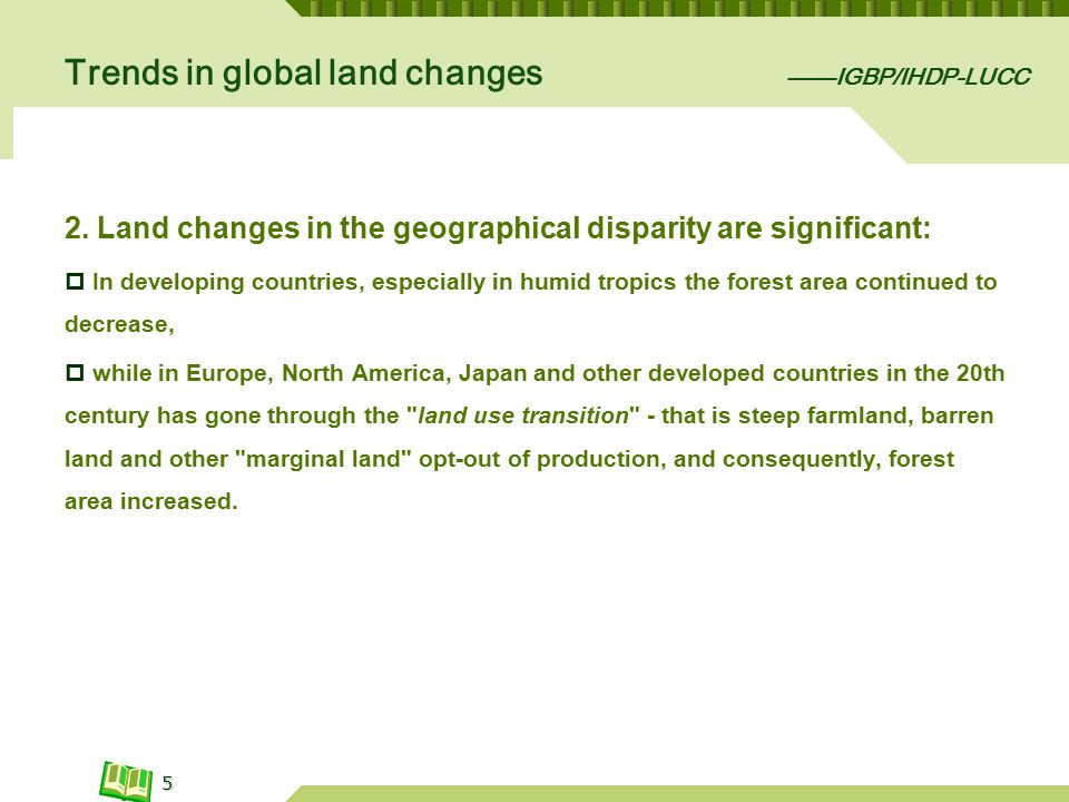 Trends in global land changes ——IGBP/IHDP-LUCC 2.