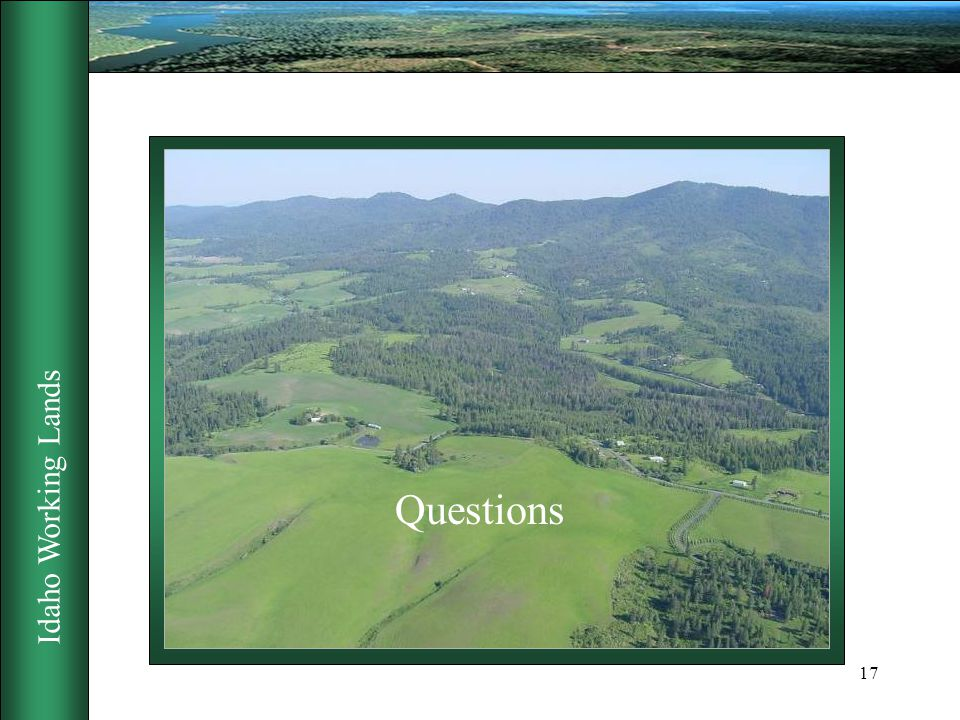 Idaho Working Lands 17 Questions