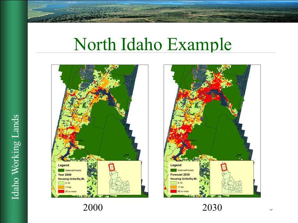 Idaho Working Lands 6 North Idaho Example 2000 2030