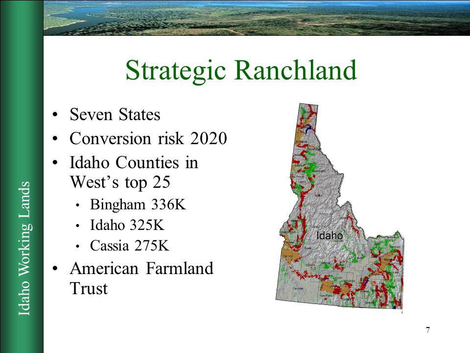 Idaho Working Lands 8 Farmland on the Edge 2002 Study Identifies Growth Pattern Based on past development High quality High development (red) Low development (green) Source American Farmland Trust