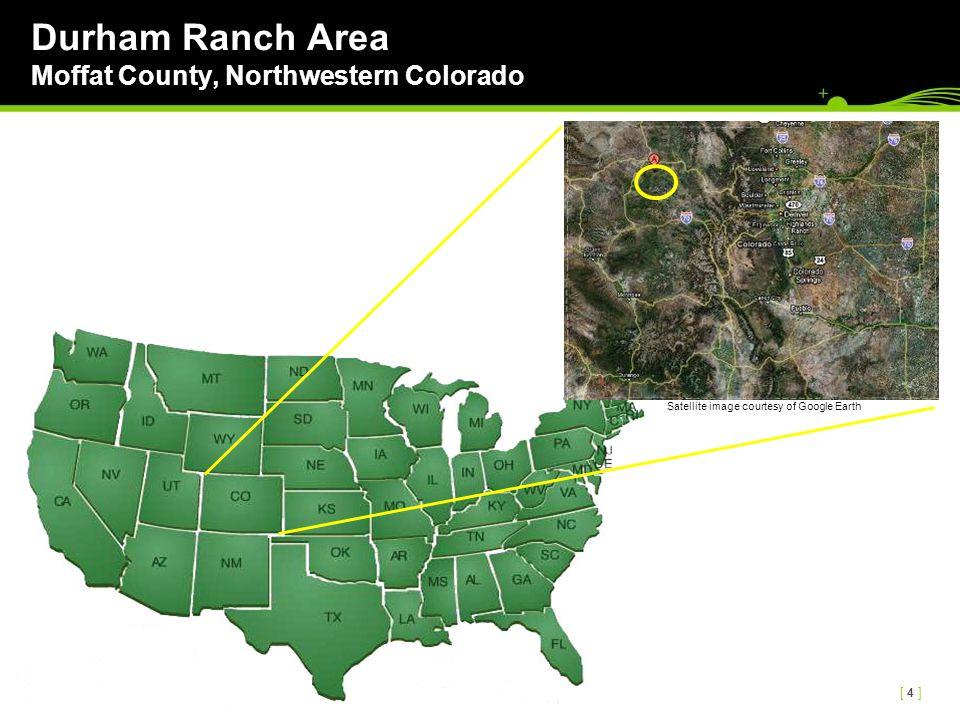 [ 4 ][ 4 ] Durham Ranch Area Moffat County, Northwestern Colorado Satellite image courtesy of Google Earth