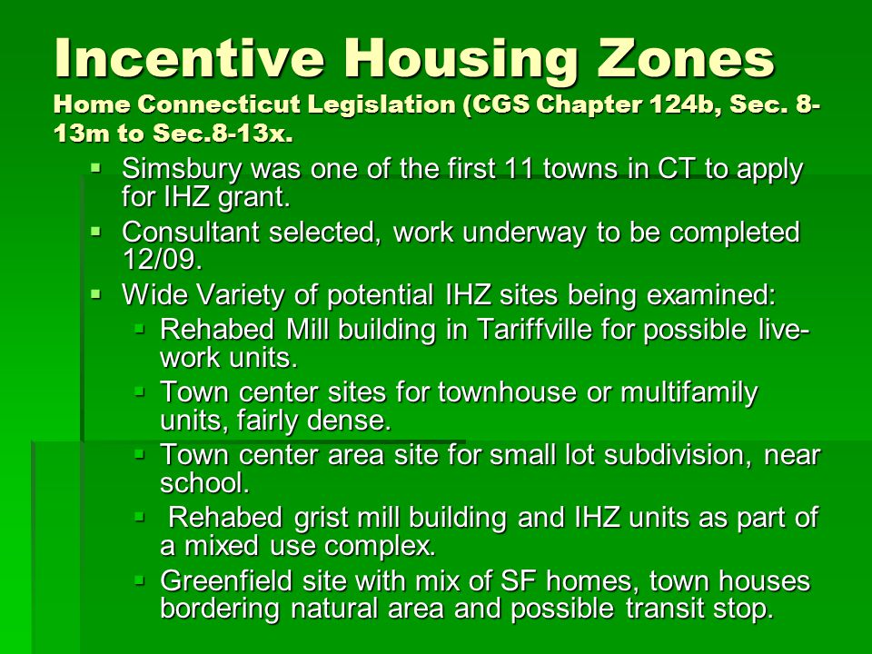 Incentive Housing Zones Home Connecticut Legislation (CGS Chapter 124b, Sec.