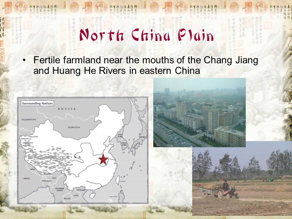 North China Plain Fertile farmland near the mouths of the Chang Jiang and Huang He Rivers in eastern China