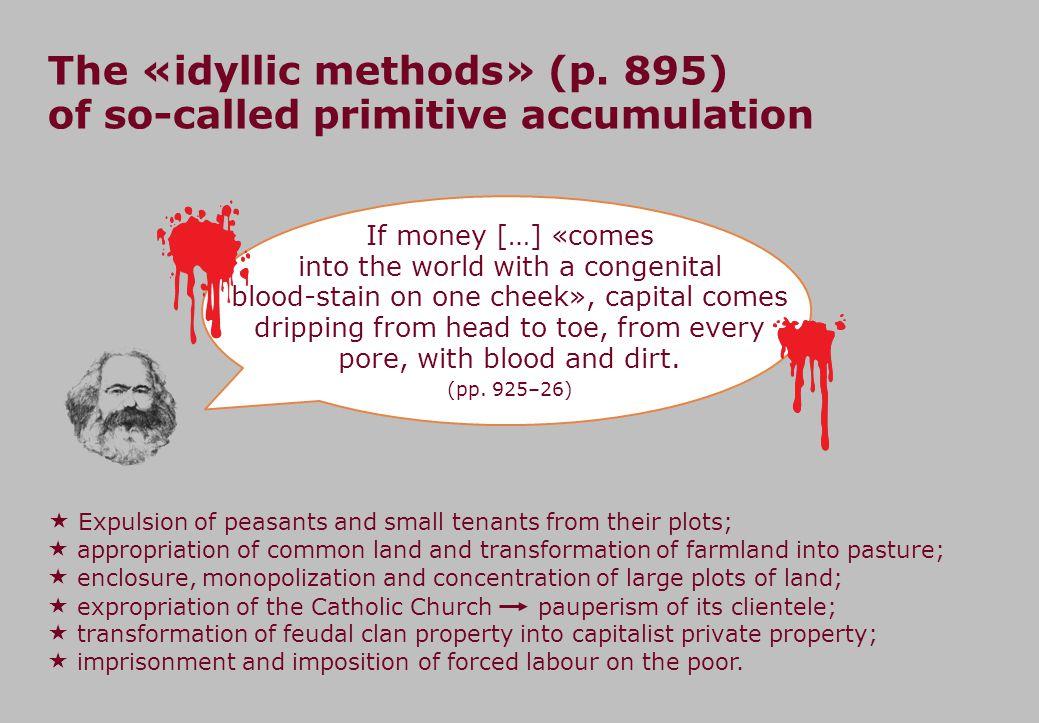 The «idyllic methods» (p.