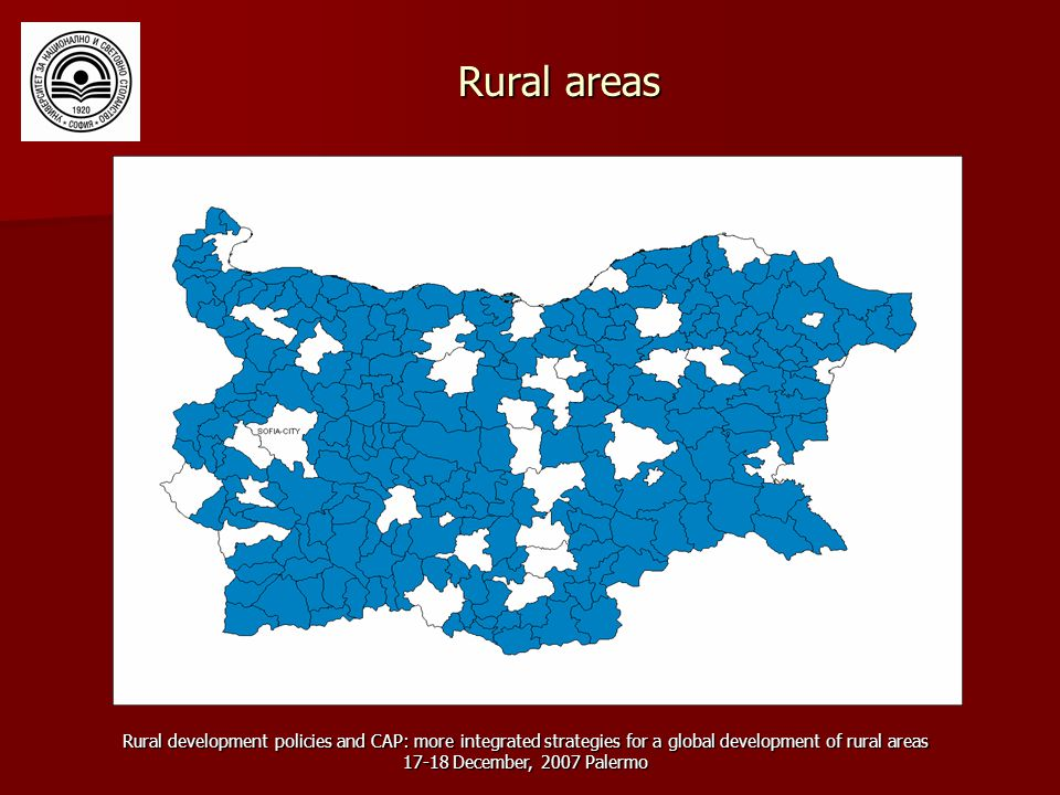 Rural development policies and CAP: more integrated strategies for a global development of rural areas December, 2007 Palermo Rural areas