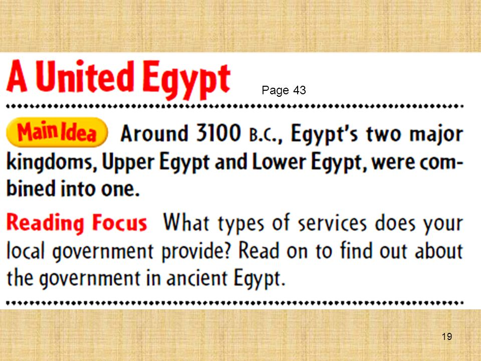 18 More River People Notes… Egyptians also developed geometry to survey (measure land).