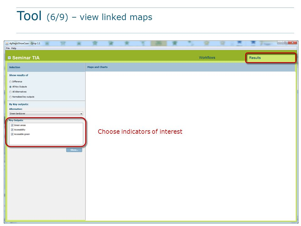Tool (6/9) – view linked maps Choose indicators of interest