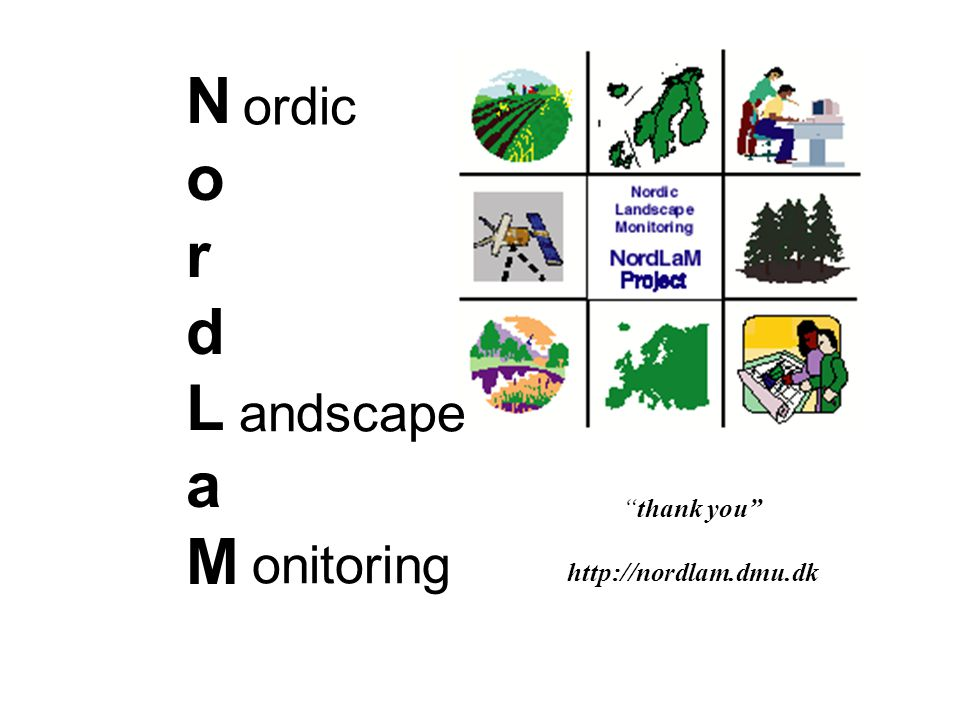 NordLaMNordLaM ordic andscape onitoring thank you http://nordlam.dmu.dk