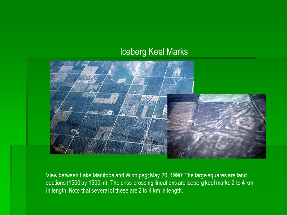 Iceberg Keel Marks View between Lake Manitoba and Winnipeg; May 20, 1990: The large squares are land sections (1500 by 1500 m). The criss-crossing lin