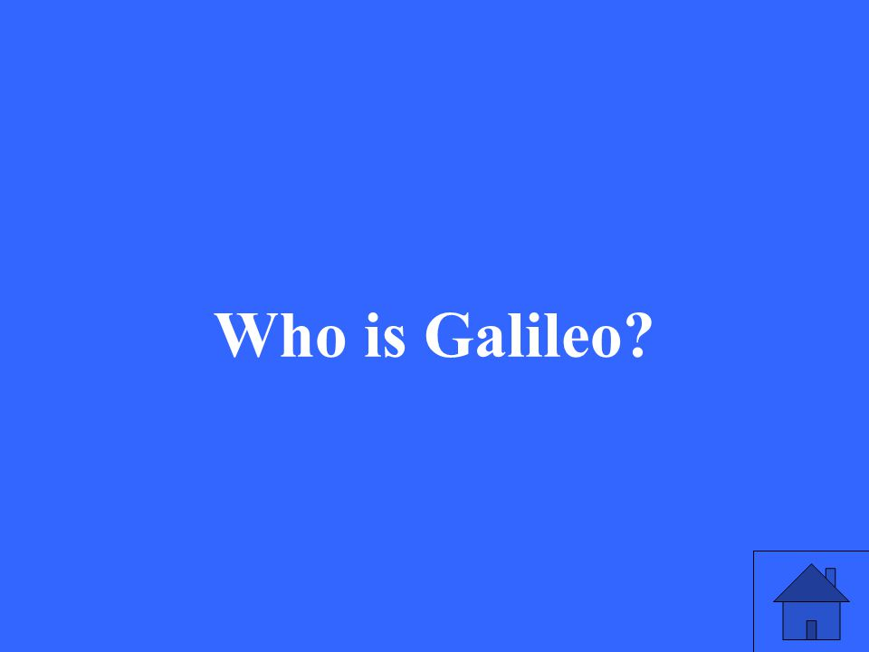 51 Who is Galileo?