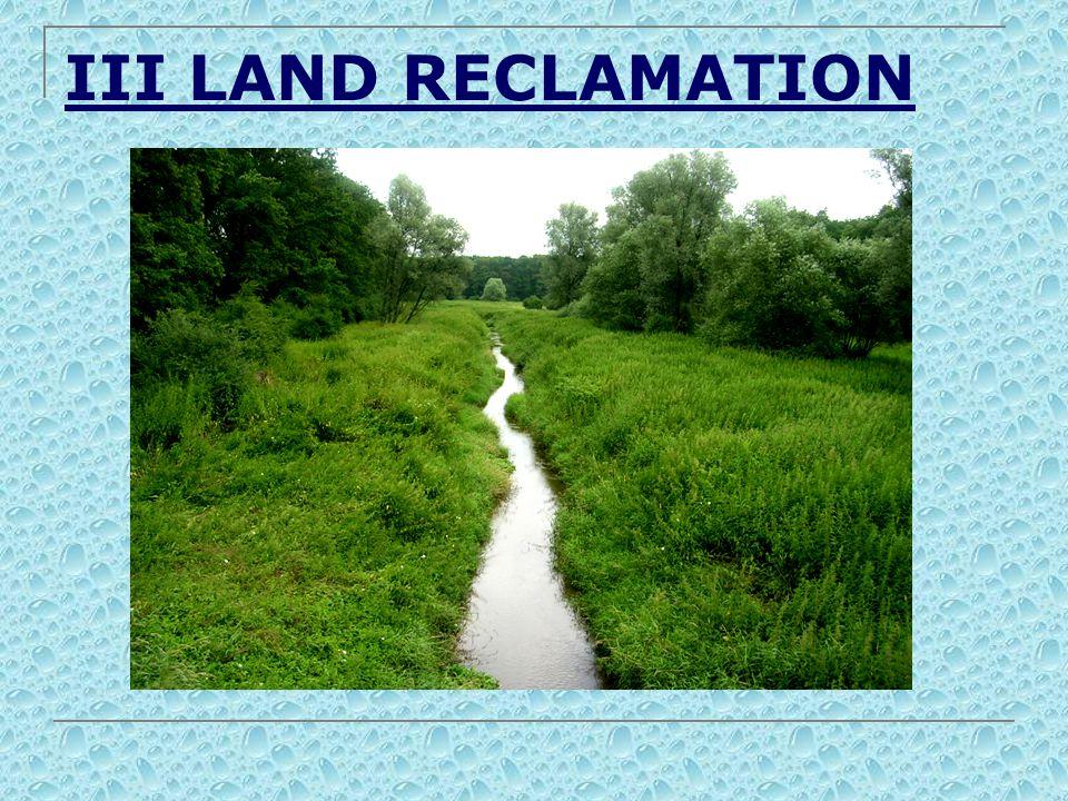 III LAND RECLAMATION