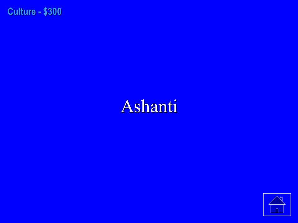 Culture - $200 Swahili