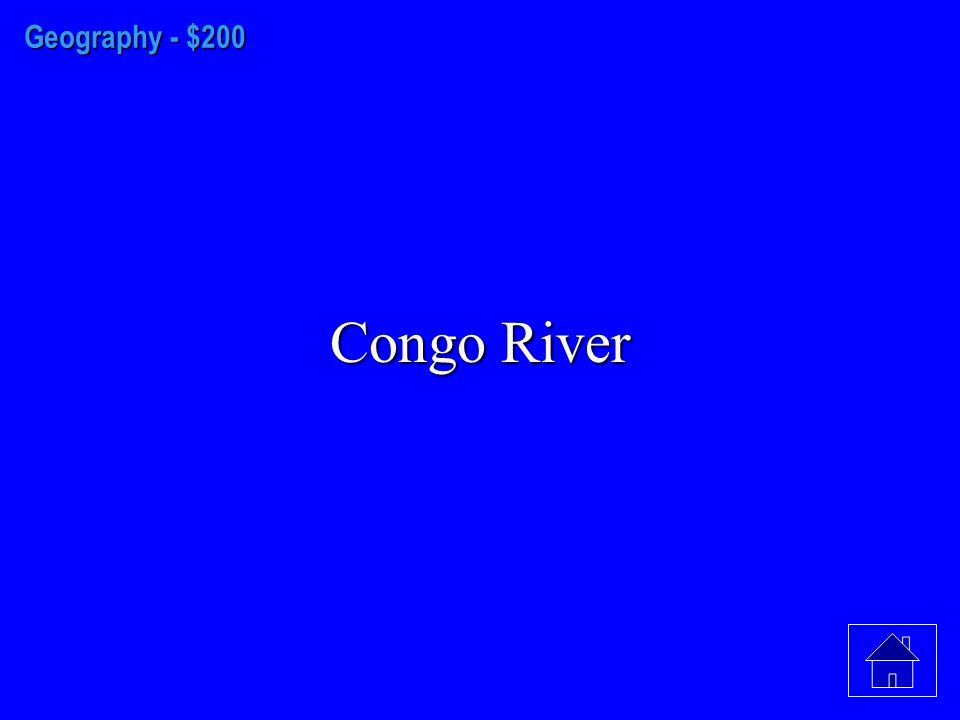 Geography - $100 Nile River