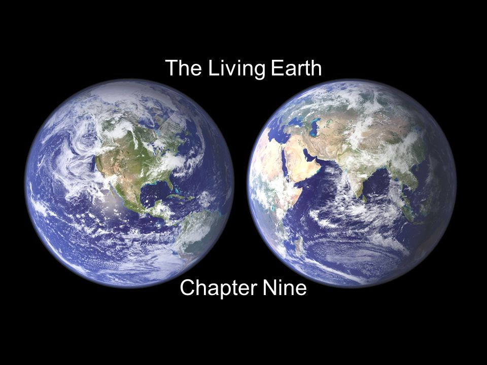 The Living Earth Chapter Nine