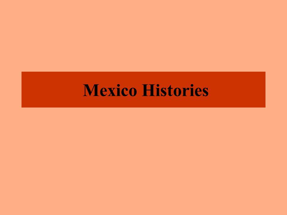 Mexico Histories