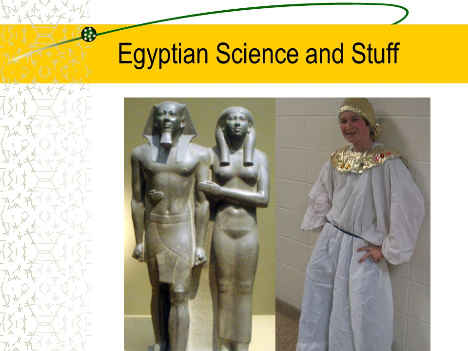 Egyptian Science and Stuff