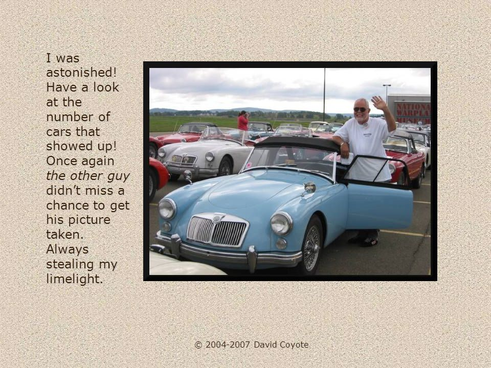 © 2004-2007 David Coyote I was astonished. Have a look at the number of cars that showed up.