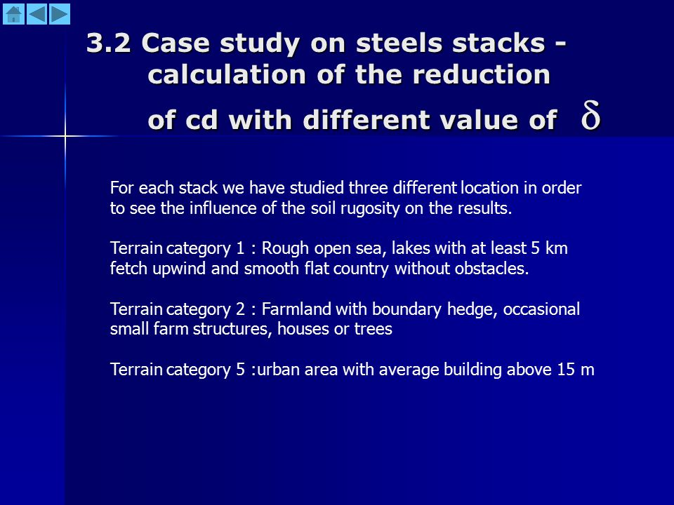 3.2 Case study on steels stacks - calculation of the reduction of cd with different value of  For each stack we have studied three different location