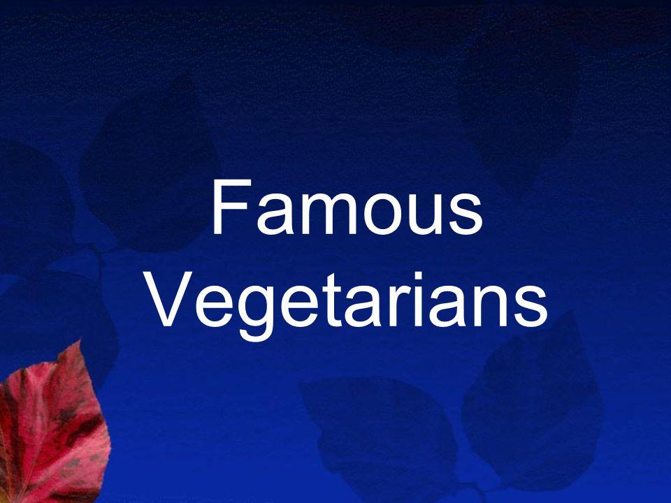 Famous Vegetarians
