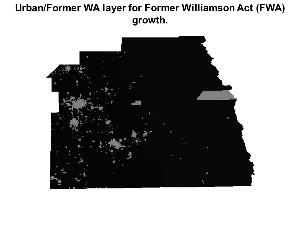 Urban/Former WA layer for Former Williamson Act (FWA) growth.