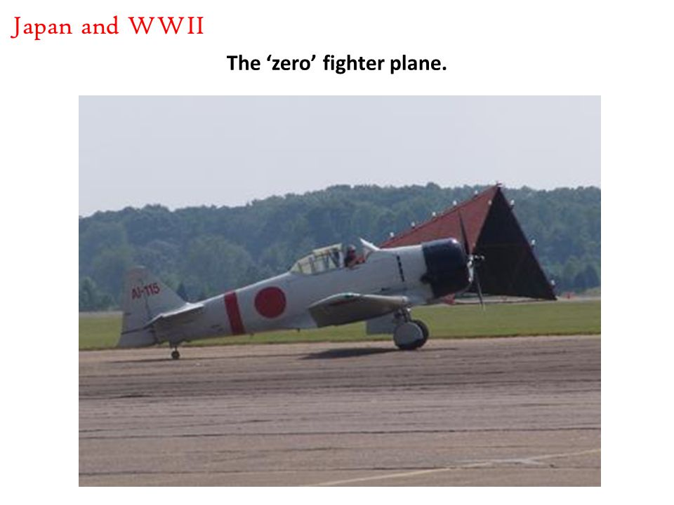 The 'zero' fighter plane. Japan and WWII