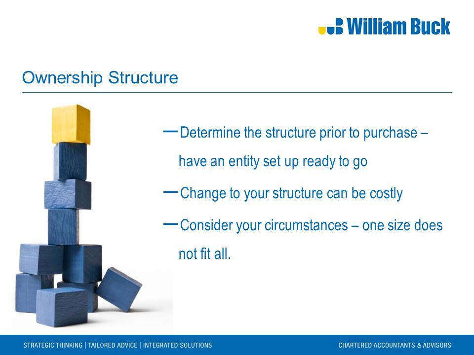 Five Basic Structures 1.Individual or Sole Trader 2.Partnership 3.Company 4.Trust 5.Superannuation Fund ―Company and Trust are most common