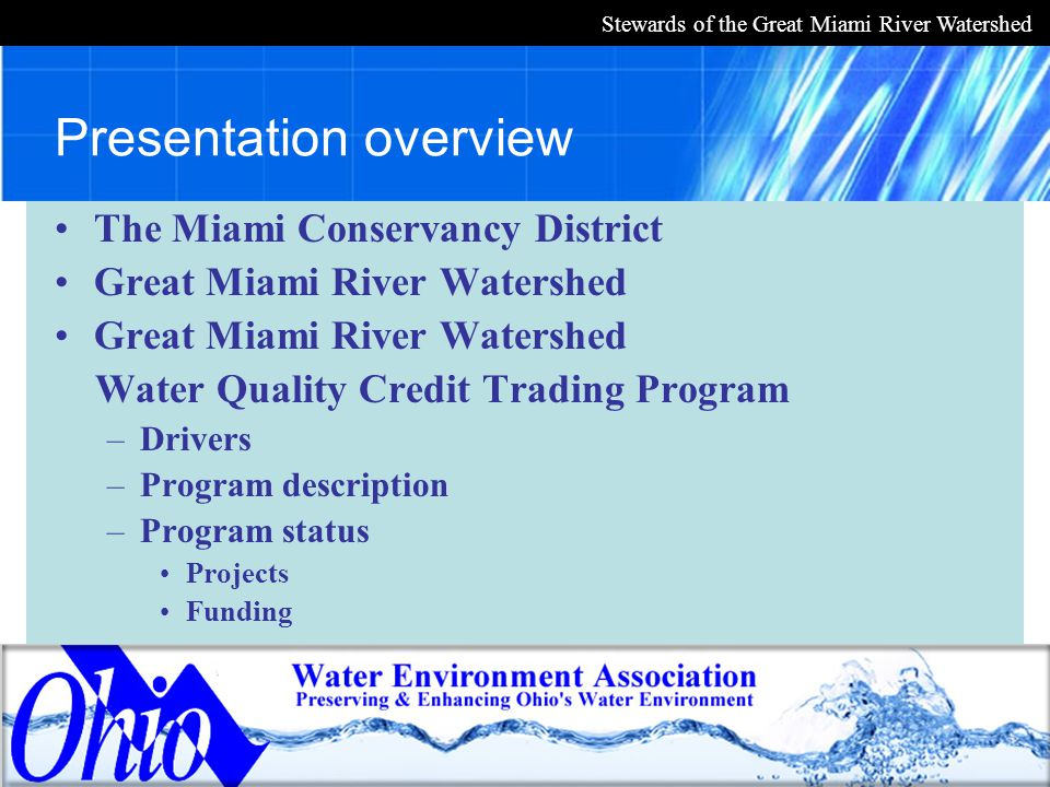 Stewards of the Great Miami River Watershed Credit assurance Insurance pool –Provides back-up credits for WWTPs if an agricultural project fails