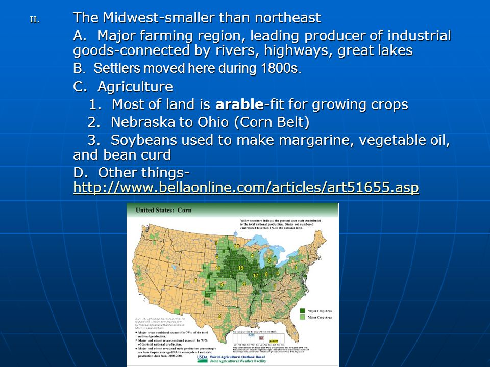 II. The Midwest-smaller than northeast A.