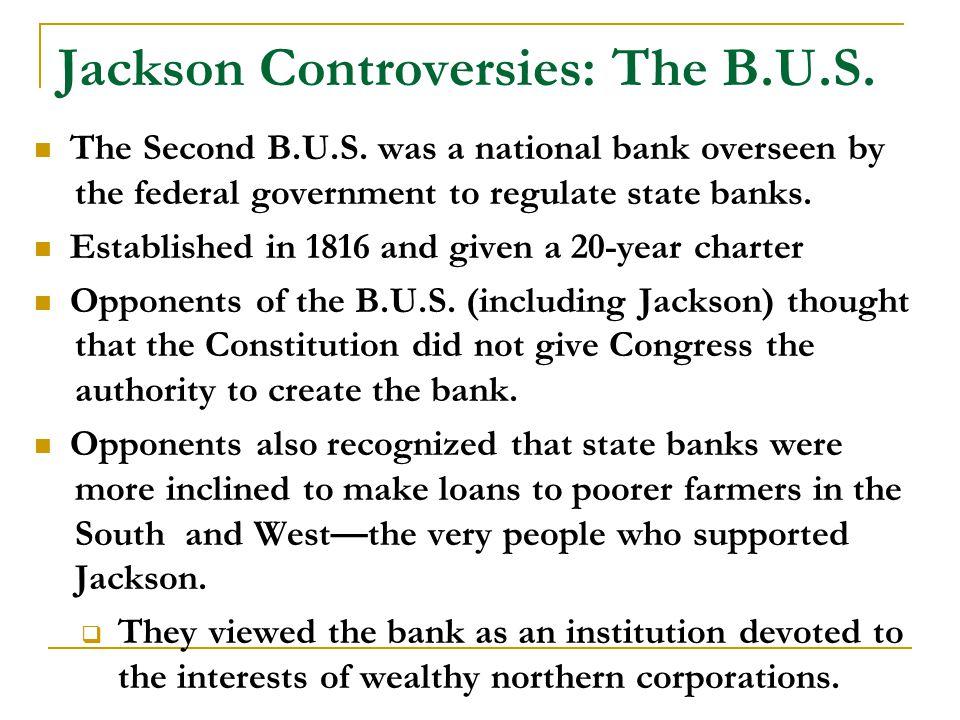 Jackson Controversies: The B.U.S. The Second B.U.S.
