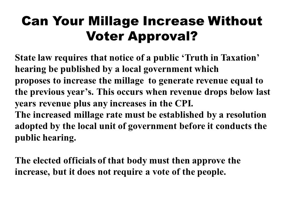 Can Your Millage Increase Without Voter Approval.