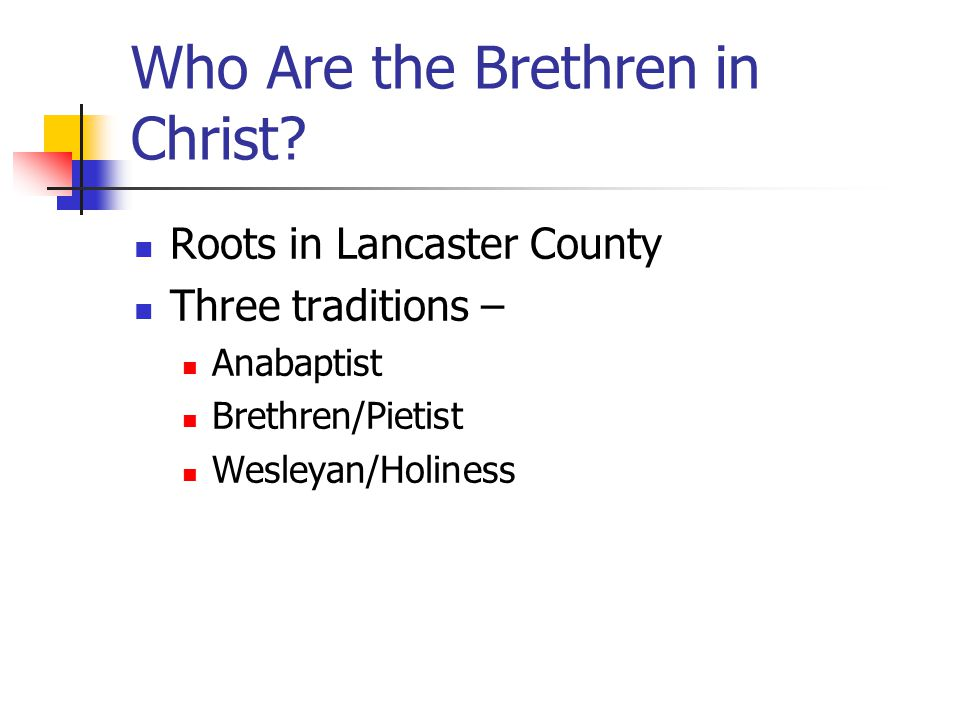 Who Are the Brethren in Christ.
