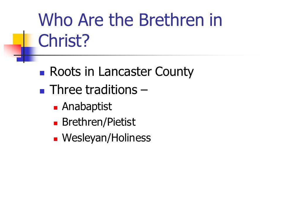 Who Are the Brethren in Christ.