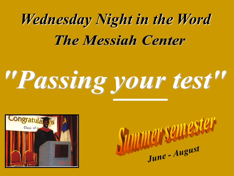 Wednesday Night in the Word June - August