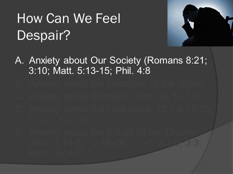How Do We Escape This Sense Of Despair.1.