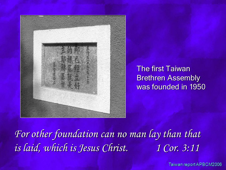 For other foundation can no man lay than that is laid, which is Jesus Christ.