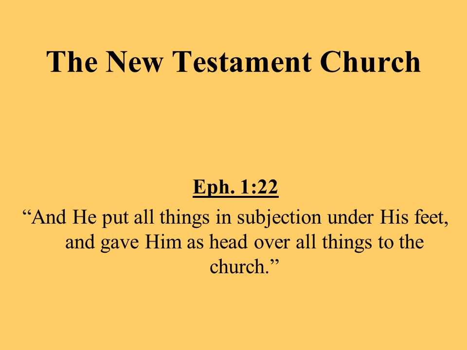 The New Testament Church Eph.