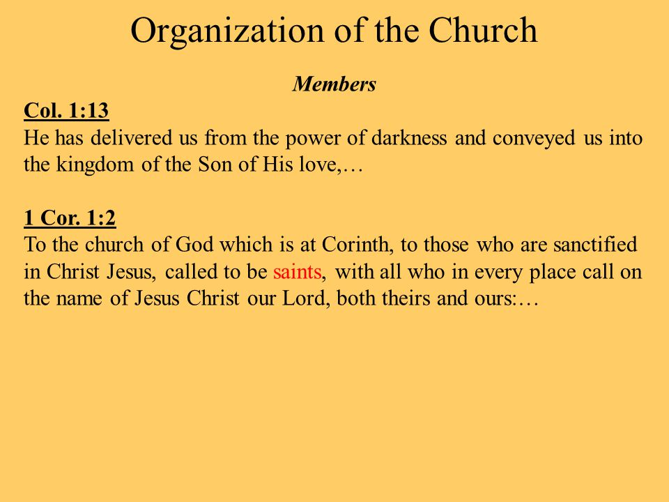 Organization of the Church Members Col.